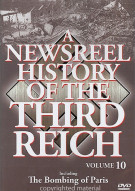 Newsreel History Of The Third Reich, A: Volume 10