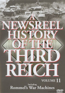 Newsreel History Of The Third Reich, A: Volume 11