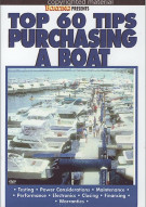 Boatings Top 60 Tips: Purchasing A Boat