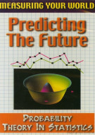 Measuring Your World: Predicting The Future