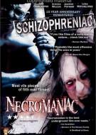 Schizophrenic / Necromaniac
