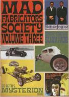 Mad Fabricators Society: Volume Three