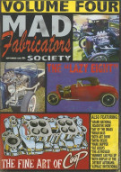 Mad Fabricators Society: Volume Four