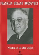 Franklin Delano Roosevelt: President Of The 20th Century