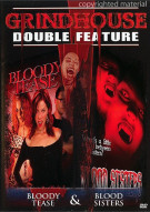 Blood Sisters / Bloody Tease (Grindhouse Double Feature)