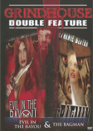 Evil In The Bayou / Bagman (Grindhouse Double Feature)