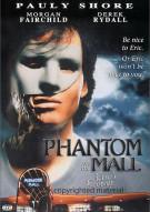Phantom Of The Mall: Erics Revenge