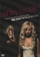 Ashley Tisdale: Theres Something About Ashley - The Story Of Headstrong