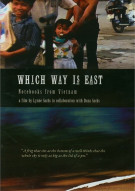 Which Way Is East: Notebooks From Vietnam
