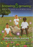 Knowing & Growing: Magical Nature Journey