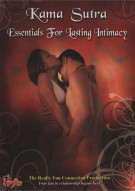 Kama Sutra: Essentials For Lasting Intimacy