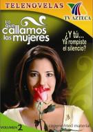 Lo Que Callamos Las Mujeres: Volume 2