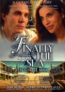 Finally The Sea (En Fin, El Mar)