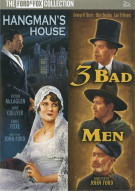 Hangmans House / 3 Bad Men (Double Feature)
