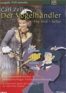 Carl Zeller: Der Vogelhandler (The Birdseller)