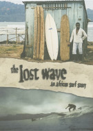 Lost Wave, The: An African Surf Story