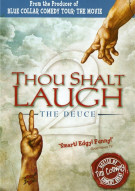 Thou Shalt Laugh: The Deuce