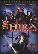 Shira: The Vampire Samurai - Unrated Directors Cut