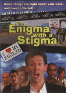 Enigma With A Stigma, The