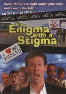 Enigma With A Stigma, The