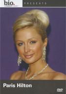 Biography: Paris Hilton