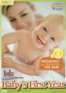 Babys First Year: Vol. 1 - Pregnancy And Preparing For Baby