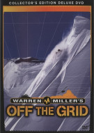 Warren Millers Off The Grid