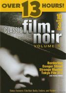 Classic Film Noir: Volume 3