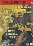 How I Unleashed WWII: Volume 2