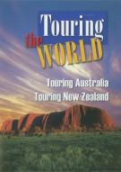 Touring The World: Touring Australia / Touring New Zealand