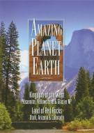 Amazing Planet Earth: Kingdom Of The West / Land Of The Red Rocks