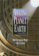 Amazing Planet Earth: Mediterranean Magic