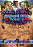 Pauly Shores Natural Born Komics: Sketch Comedy Movie - Miami