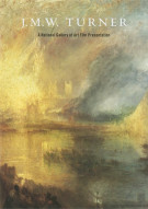 J.M.W. Turner: A National Gallery Of Art Film Presentation