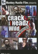 Crackheads Gone Wild: New York