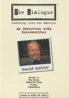 Dialogue, The: David Seltzer