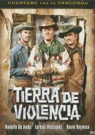 Tierra De Violencia (Land Of Violence)