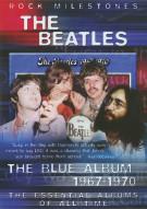 Rock Milestones: The Beatles - The Blue Album 1967-1970