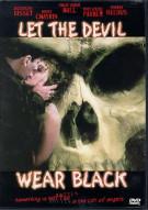 Let The Devil Wear Black