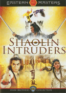 Shaolin Intruders, The