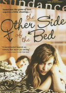 Other Side Of The Bed, The