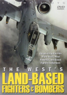 Wests Land-Based Fighters & Bombers, The