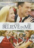 Believe In Me: Directors Edition
