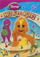 Barney: Hi! Im Riff