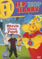 Hip Hop Harry: Move Those Feet