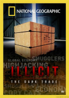 National Geographic: Illicit