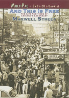 And This Is Free: The Life And Times Of Maxwell Street