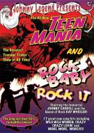Johnny Legend Presents: Teen Mania / Rock Baby Rock It