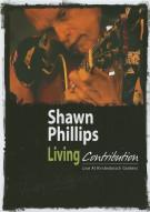 Shawn Phillips: Living Contribution - Live At Kirstenbosch Gardens