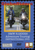 GlobeRiders: BMW R1200GS Adventure Touring Instructional DVD